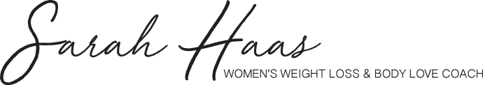 Sarah Haas Women's Weight Loss and Body Love Coach